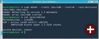 Beide Partitionen zu Raid 0 zusammenfassen: Das Tool mdadm kümmert sich um die Zusammenführung beider Geräte zu einem »Multiple Device«, das hier den neuen Gerätenamen »/dev/md0« bekommt
