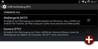 Seit Android 3.0 gibt es bei USB-Verbindungen nur noch die Optionen »MTP« und »PTP«