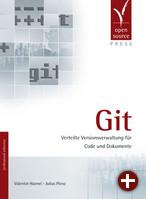 Cover von »Git - Verteilte Versionsverwaltung für Code und Dokumente«