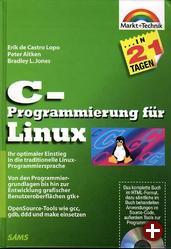 C-Programmierung für Linux in 21 Tagen