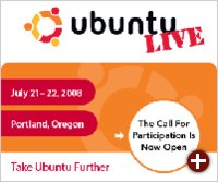 Ubuntu Live 2008, 21. - 22. Juli in Portland, Oregon