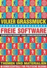 Freie Software - Zwischen Privat- und Gemeineigentum